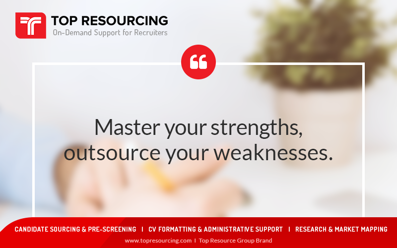 Master Your Strenghts, Outsource Your Weakness